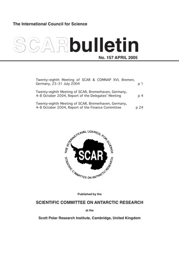 SCAR Bulletin 157 - 2005 April - Report of the XXVIII Meeting of SCAR Delegates, Bremerhaven, Germany, 2004