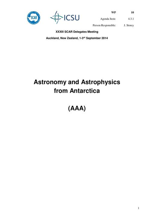 SCAR XXXIII WP10: Report on AAA (Astronomy & Astrophysics from Antarctica)
