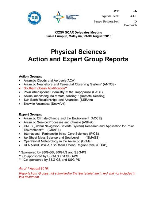 SCAR XXXIV WP06b: Physical Sciences Action and Expert Group Reports