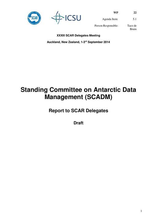 SCAR XXXIII WP22: Report on SCADM (Standing Committee on Antarctic Data Management)