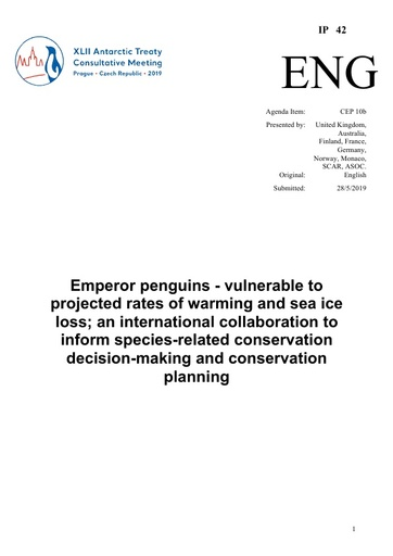 IP042: Emperor penguins - vulnerable to projected rates of warming and sea ice loss; an international collaboration to inform species-related conservation decision-making and conservation planning