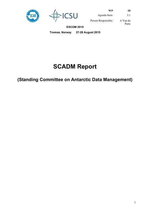 SCAR EXCOM 2015 WP20: Report on SCADM (Standing Committee on Antarctic Data Management)