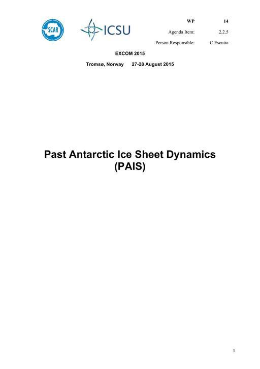 SCAR EXCOM 2015 WP14: Report on PAIS (Past Antarctic Ice Sheet Dynamics)