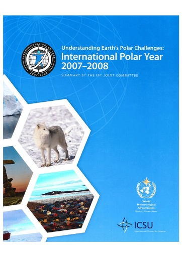 Understanding Earth's Polar Challenges: International Polar Year 2007-2008