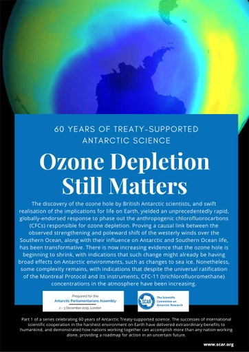 60 Years of Treaty-Supported Antarctic Science - Ozone Depletion Still Matters
