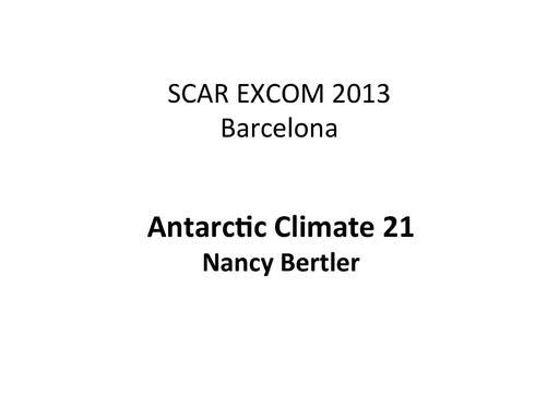 SCAR EXCOM 2013 WP12 Presentation: Report on Antarctic Climate21