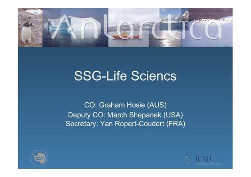 SCAR EXCOM 2013 WP06 Presentation: Report of SSG Life Sciences