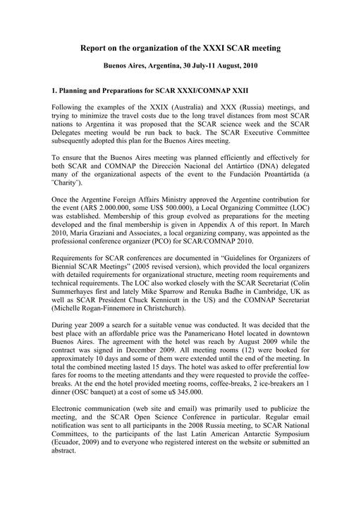 Report on the Organization of the XXXI SCAR Meetings and Open Science Conference, 2010