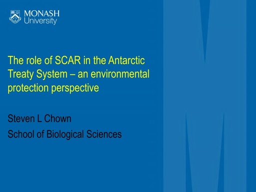 Steven Chown's presentation on the role of SCAR in the Treaty System