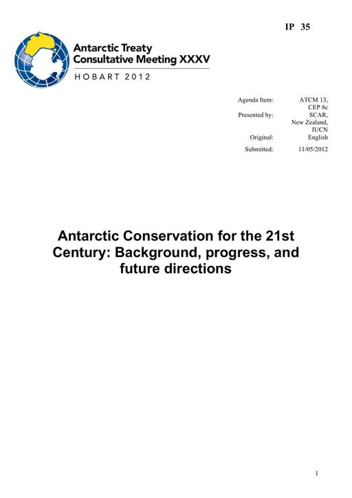 IP035: Antarctic Conservation for the 21st Century: Background, Progress, and Future Directions