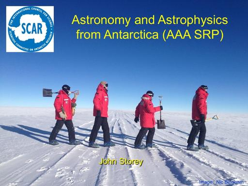 Agenda Item 4.2.1: Astronomy and Astrophysics from Antarctica (AAA)