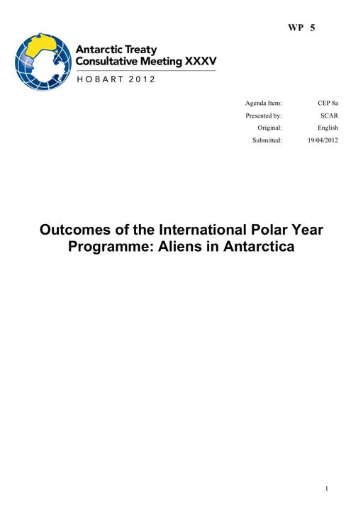 WP005: Outcomes of the International Polar Year Programme: Aliens in Antarctica