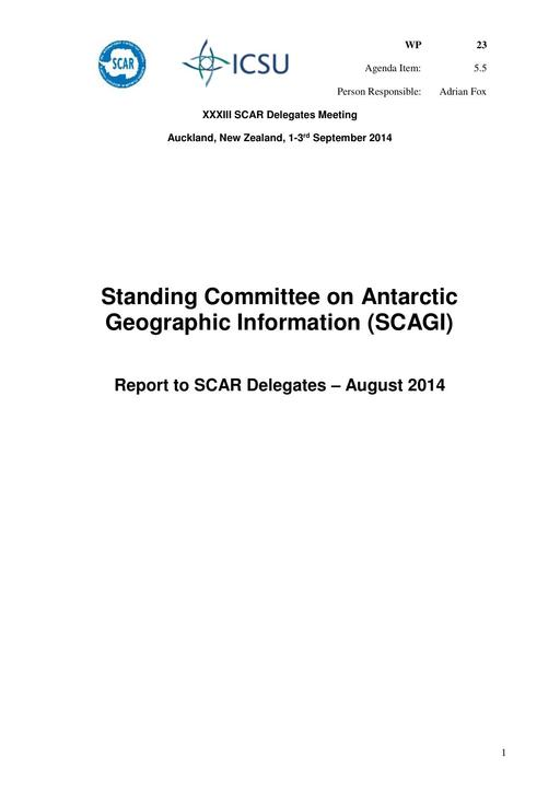SCAR XXXIII WP23: Report on SCAGI (Standing Committee on Antarctic Geographic Information)