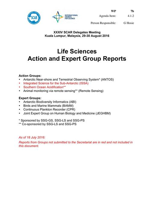 SCAR XXXIV WP07b: Life Sciences Action and Expert Group Reports