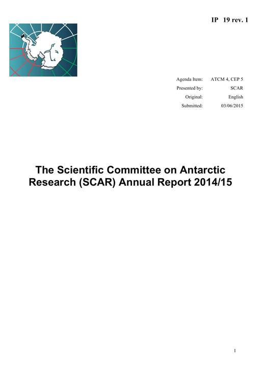 IP019: The Scientific Committee on Antarctic Research (SCAR) Annual Report 2014/15