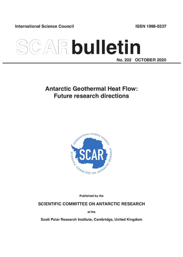 SCAR Bulletin 202 - 2020 October - Antarctic Geothermal Heat Flow: Future research directions