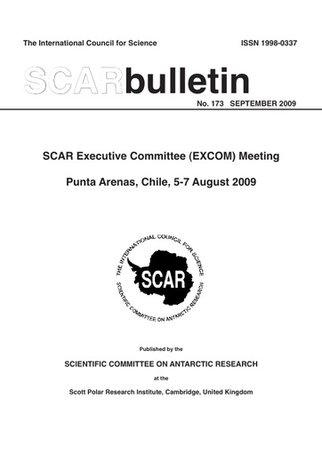 SCAR Bulletin 173 - 2009 September - Report of the SCAR Executive Committee (EXCOM) Meeting, Punta Arenas, Chile, 2009