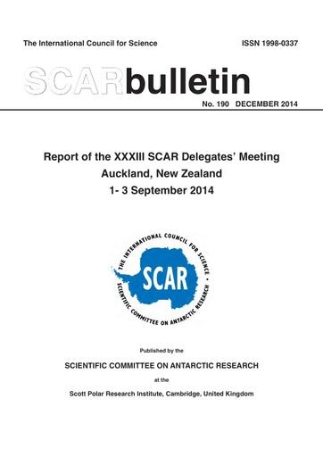 SCAR Bulletin 190 - 2014 December - Report of the XXXIII SCAR Delegates' Meeting, Auckland, New Zealand, 2014
