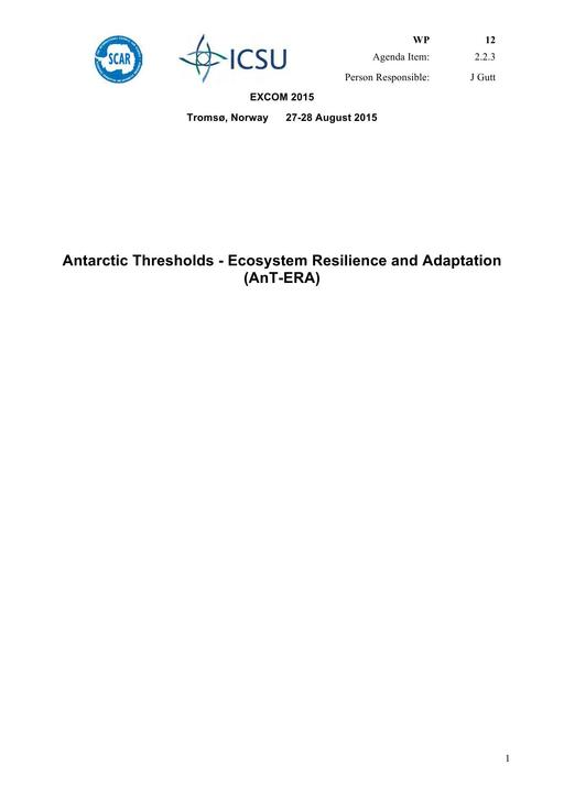 SCAR EXCOM 2015 WP12: Report on AnT-ERA (Antarctic Thresholds - Ecosystem Resilience and Adaptation)