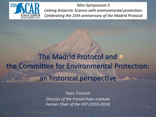 Yves Frenot's presentation on the Madrid Protocol and the CEP