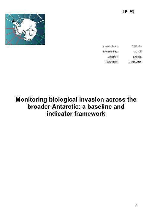 IP093: Monitoring Biological Invasion across the Broader Antarctic - a Baseline and Indicator Framework