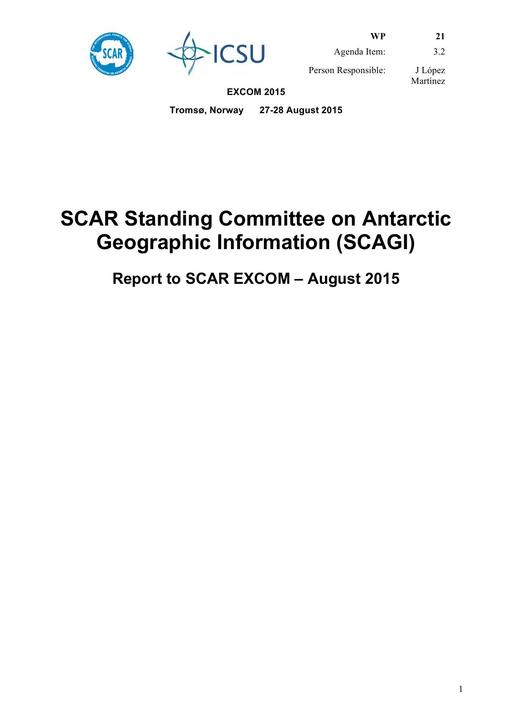 SCAR EXCOM 2015 WP21: Report on SCAGI (Standing Committee on Antarctic Geographic Information)