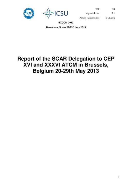 SCAR EXCOM 2013 WP23: Report from SC-ATS (SCAR Delegation to CEP XVI and XXXVI ATCM in Brussels, Belgium 20-29th May 2013)