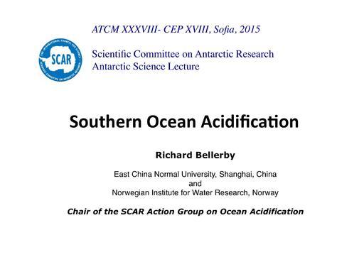 SCAR Lecture 2015: Southern Ocean Acidification