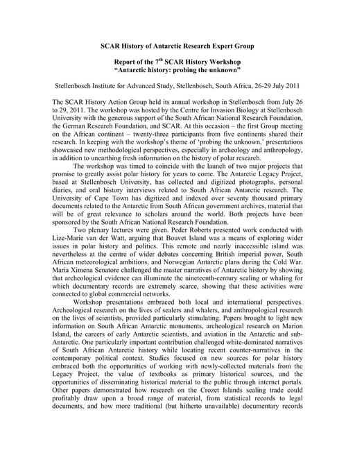 Report of the 7th Meeting of SCAR History Expert Group 2011: Antarctic History: Probing the Unknown