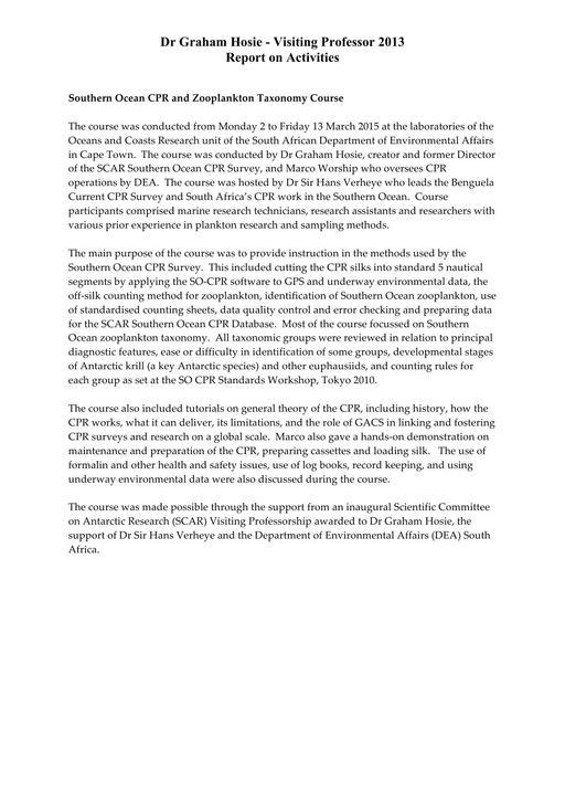 Graham Hosie - 2013 Visiting Professor Report