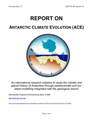 SCAR XXIX WP17: Report on Antarctic Climate Evolution (ACE)