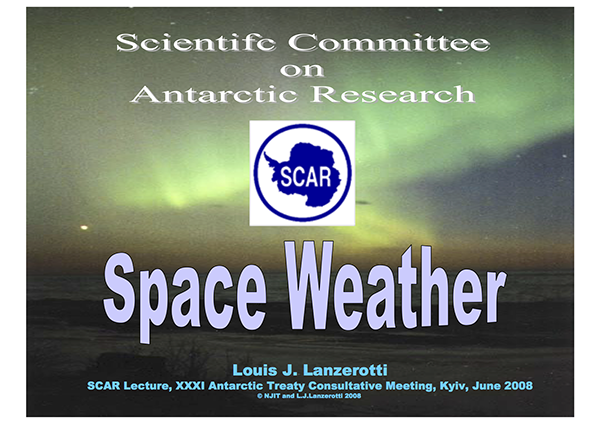 SCAR Lecture 2008: Space Weather and its Effects